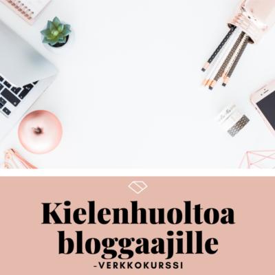 Kielenhuoltoa bloggaajille -verkkokurssi