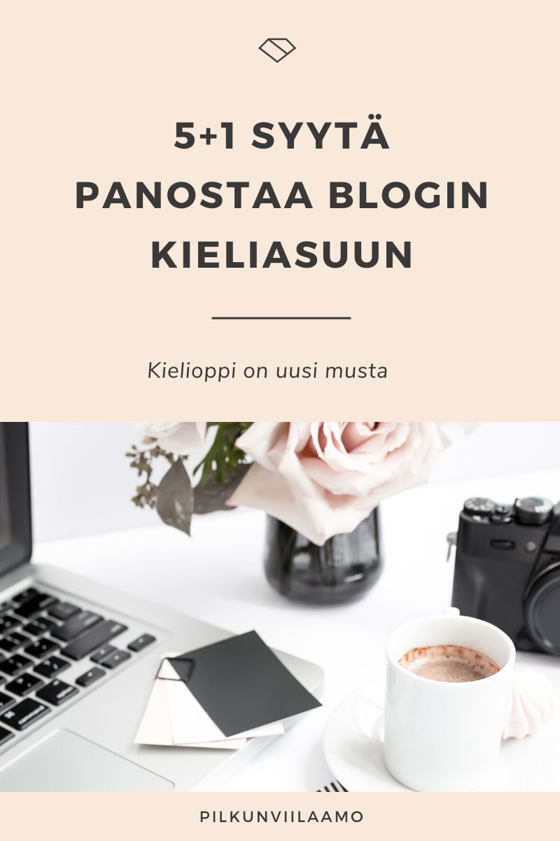 5+1 syytä panostaa blogin kieliasuun