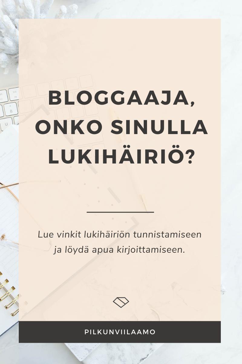 Bloggaaja, onko sinulla lukihäiriö?