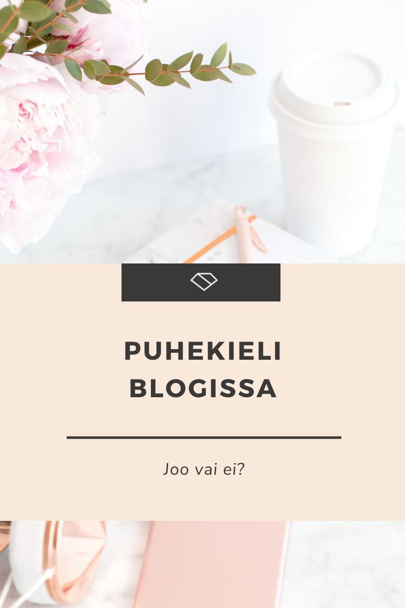 Puhekieli blogeissa – joo vai ei?