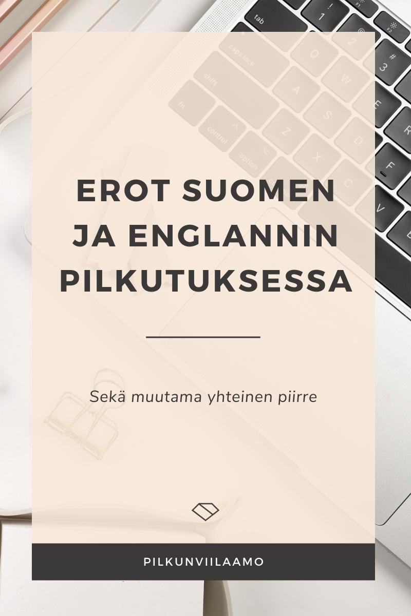Erot suomen ja englannin pilkutuksessa